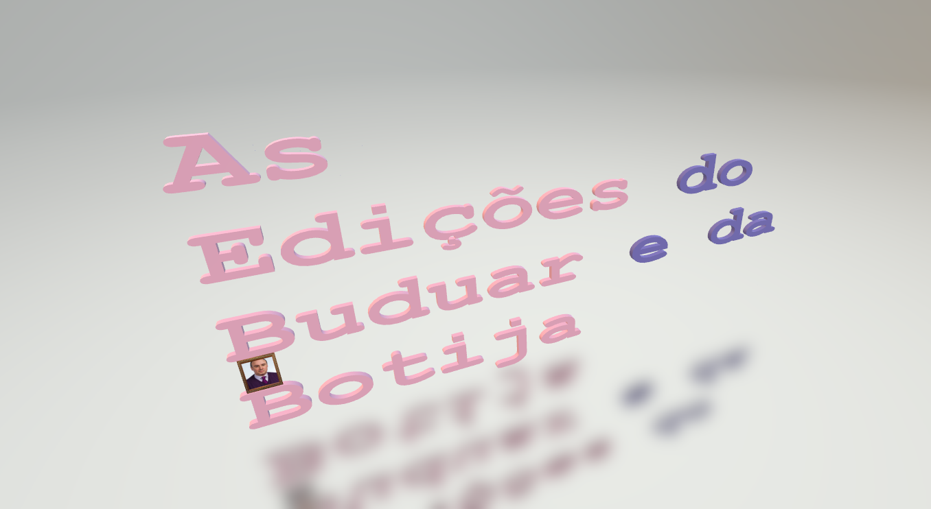 AS EDIÇÕES do BUDUAR e da BOTIJA | AS EDITIONS DU BOUDOIR ET DE LA BOUILLOTTE