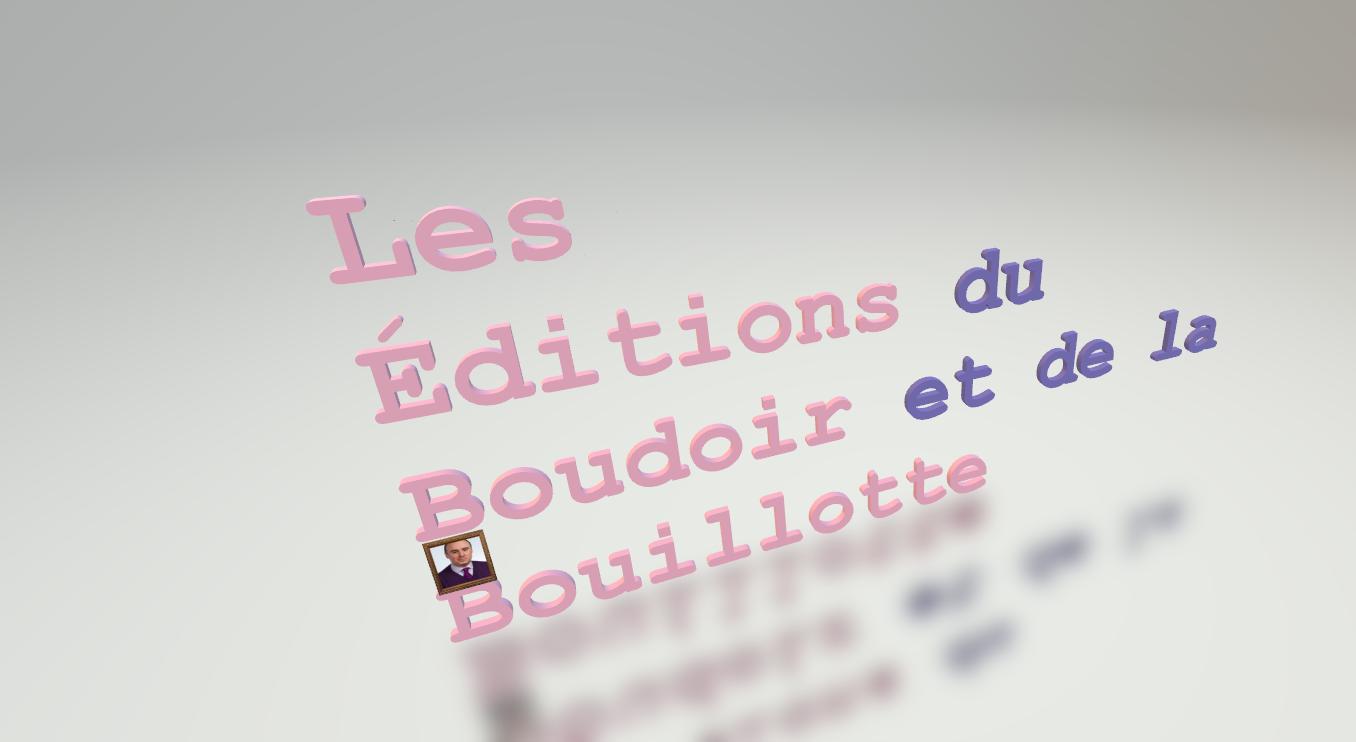 Les Éditions du Boudoir et de la Bouillotte