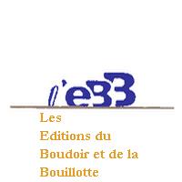 Les Editions du Boudoir et de la Bouillotte