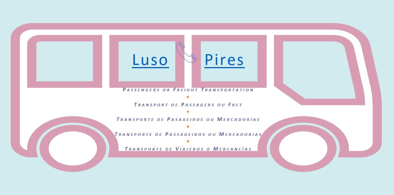 LUSO-PIRES-TÁXIS - TRANSPORTES DE PASSAGEIROS E MERCADORIAS LDA: Passengers or Freight Transportation • Transport de Passagers ou Fret • Transporte de Pasaxeiros ou Mercodorías • Transporte de Passageiros ou Mercadorias • Transporte de Viajeros ou Mercancías